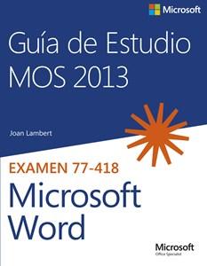 Imagen de Guía de Estudio MOS para Microsoft Word 2013