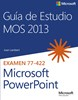 Imagen de Guía de Estudio MOS para Microsoft PowerPoint 2013