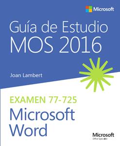 Imagen de Guía de Estudio MOS para Microsoft Word 2016